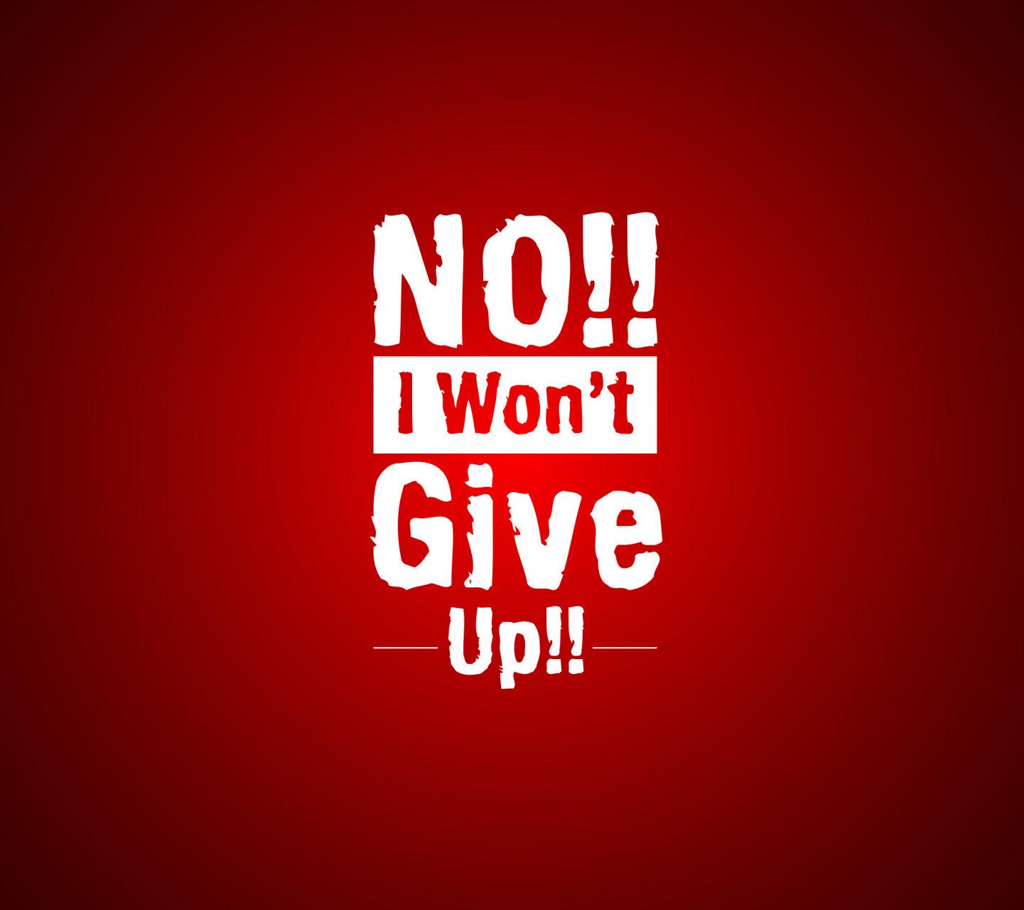 No I Wont Give Up