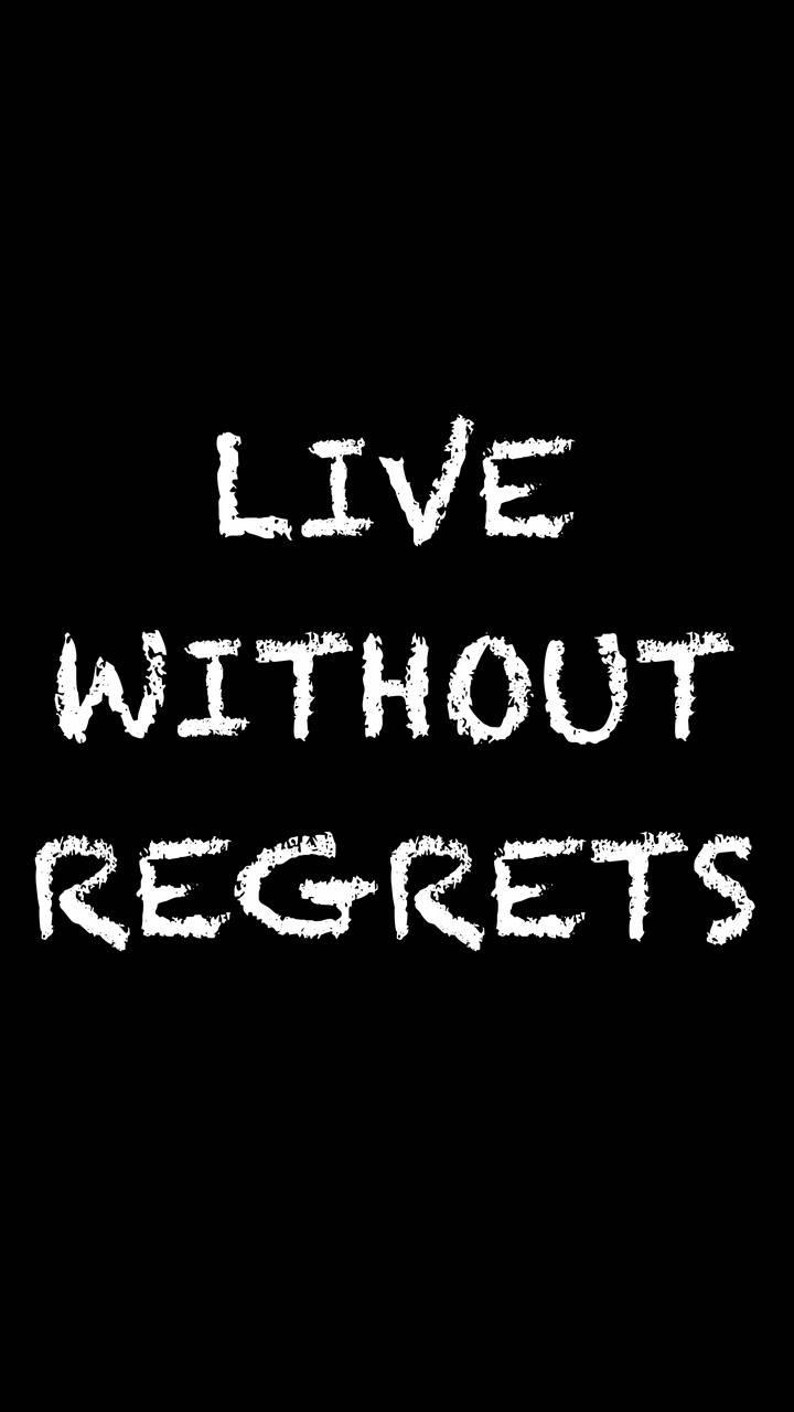 Regrets Vs Life