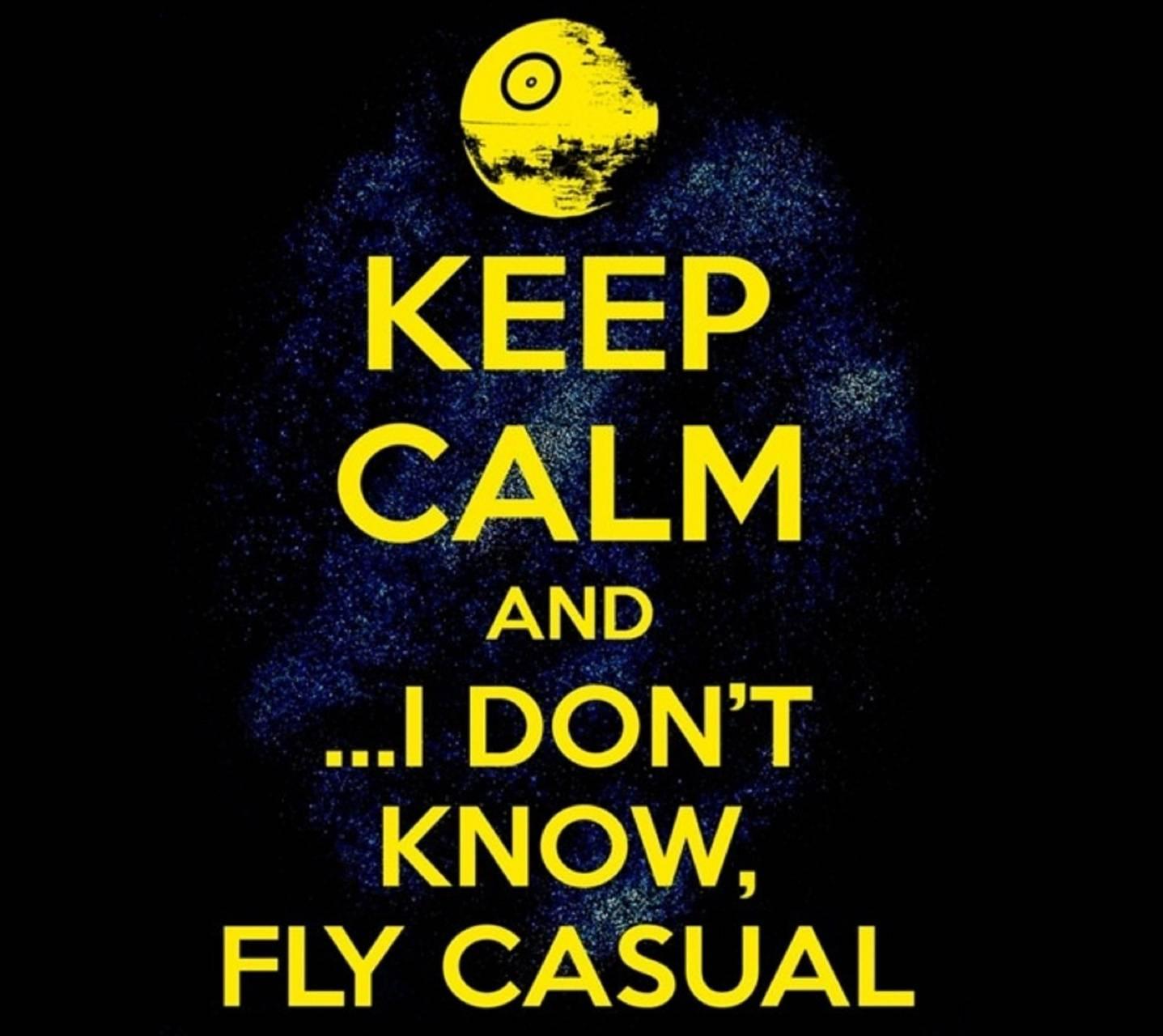 Keep Calm Fly Casual