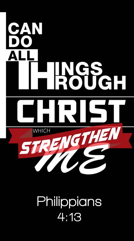 Philippians 4 13 Wallpapers Free By Zedge