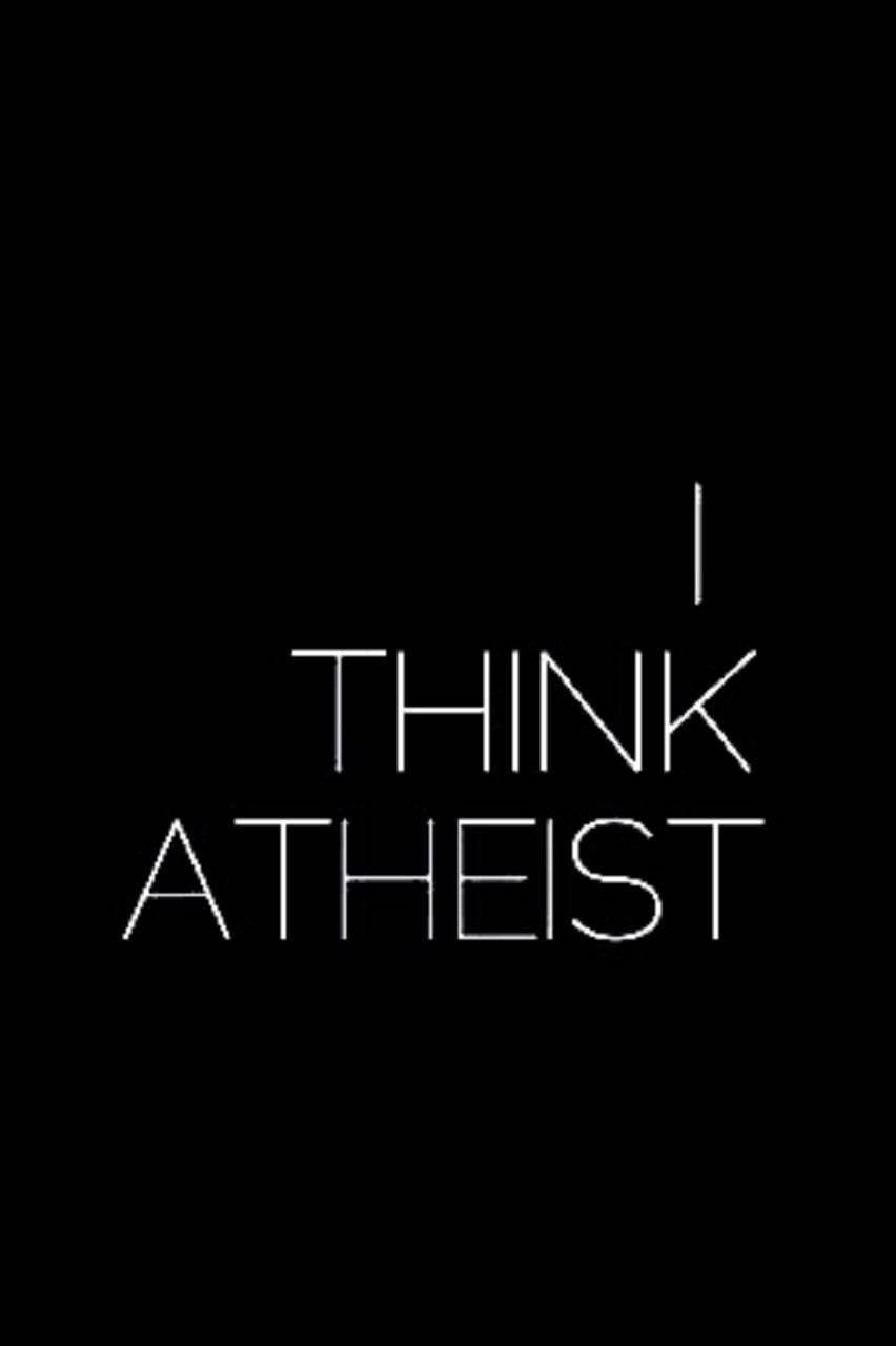 I Think atheist