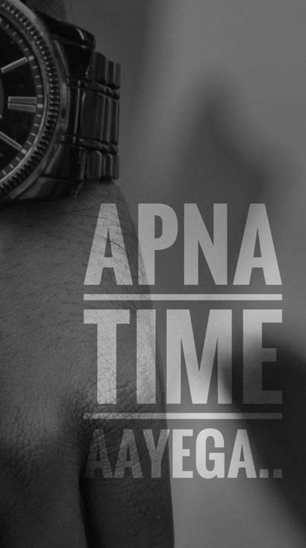 Apna Time Aayaga