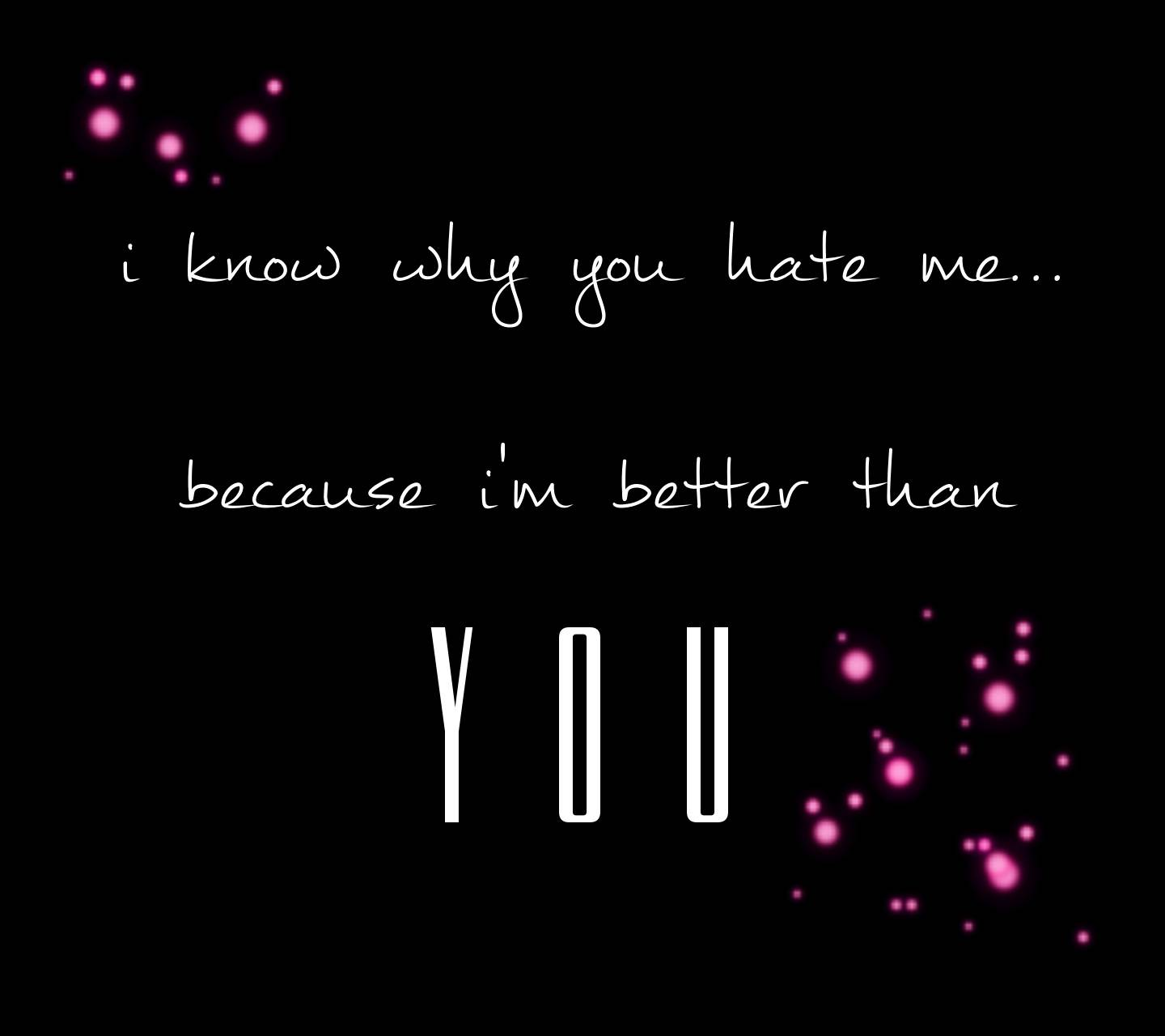 You Hate Me
