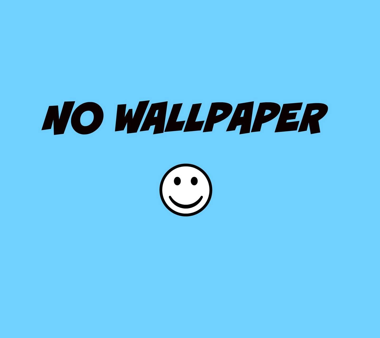 no wallpaper