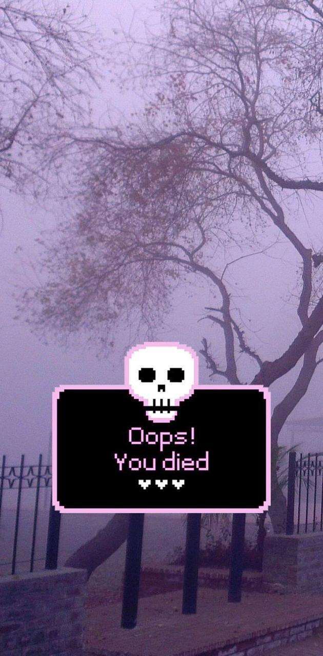 OOPS YOU DIED