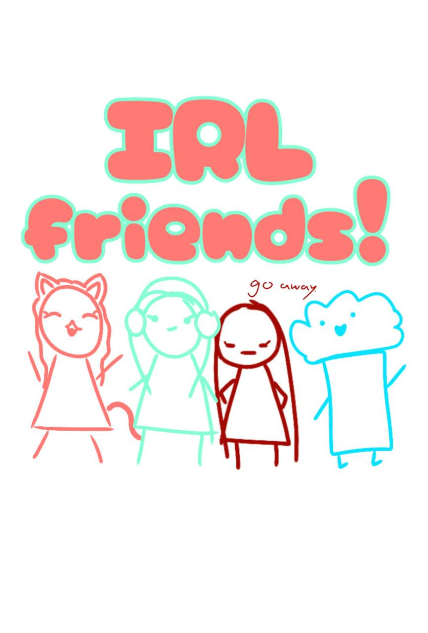 IRL Friends