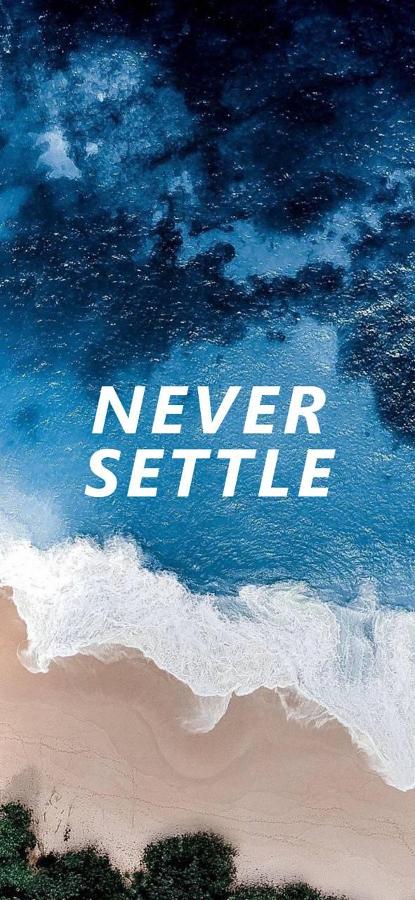 NEVER SETTLE 4