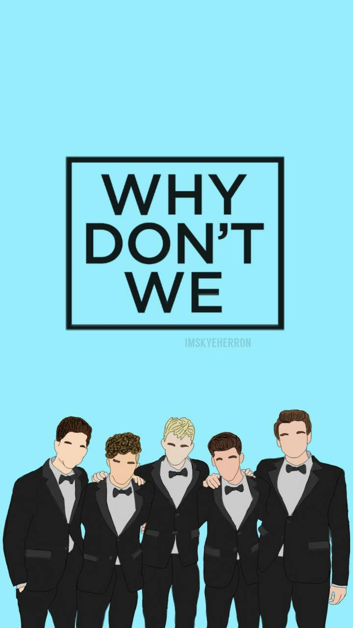 Why Dont We wallpaper by imskyeherron