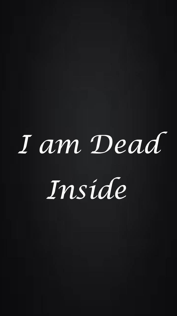 i am dead inside