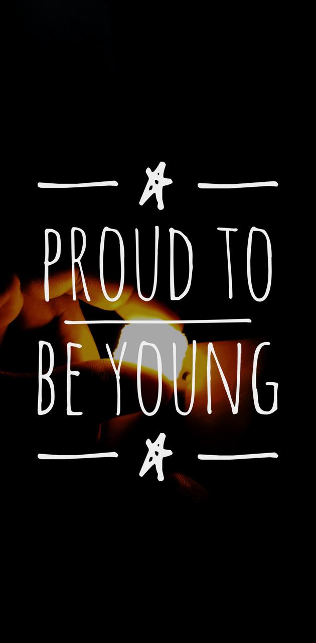 Proud To be Young