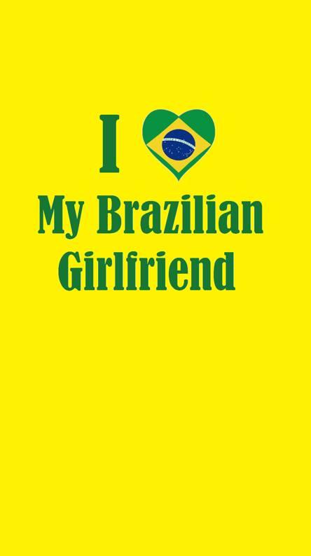 My Brazilian GF