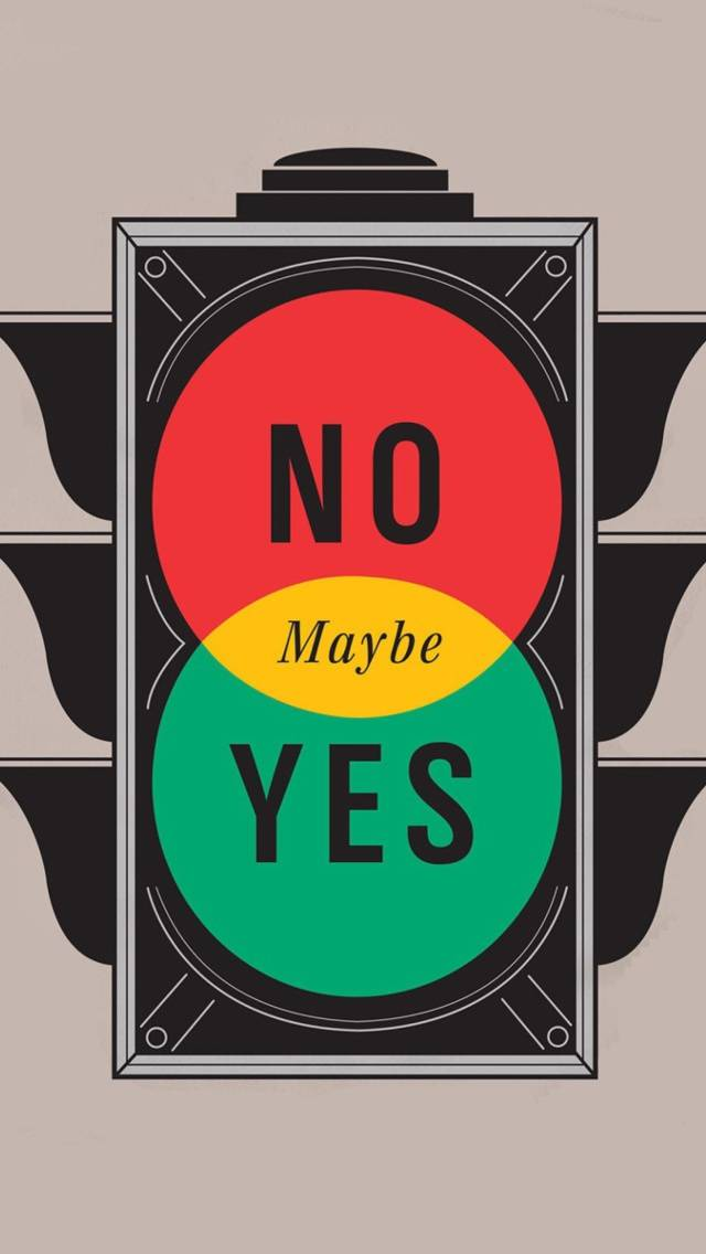 Maybe Yes Maybe No