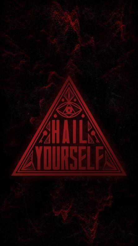 Hail yourself