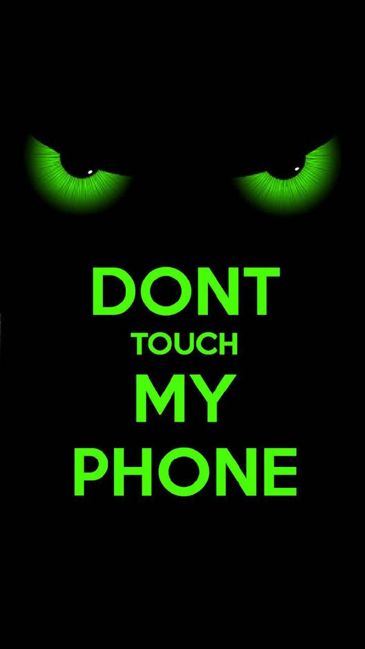 Dont touch me phone