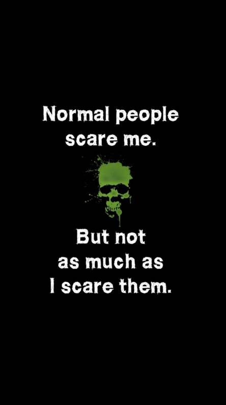 Normal People Scare Me Ringtones And Wallpapers Free By Zedge