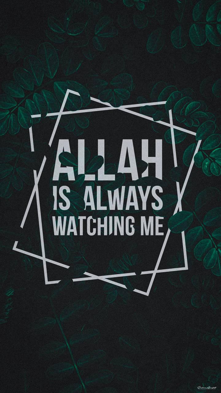 Allah Watching Me