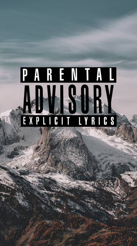 Parental Advisory Wallpapers Free By Zedge
