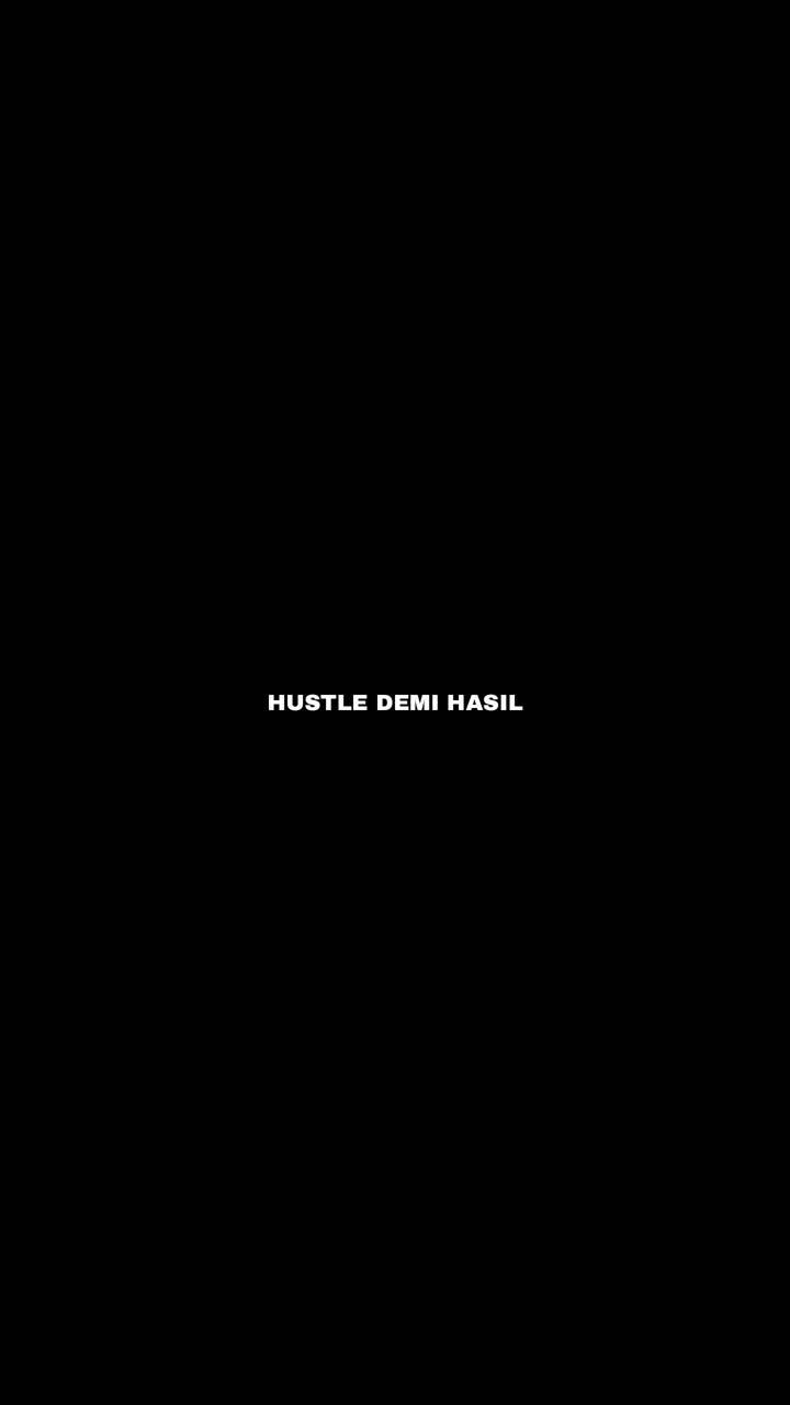 Hustle Demi Hasil