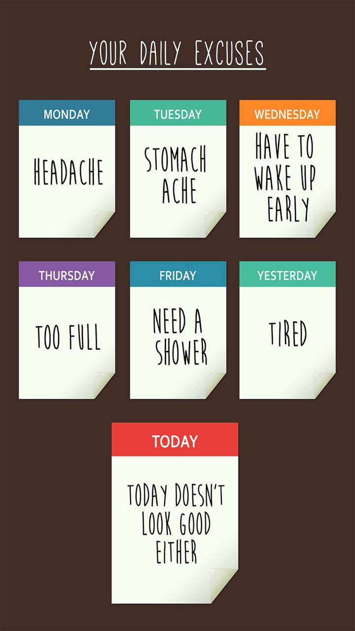 daily excuses