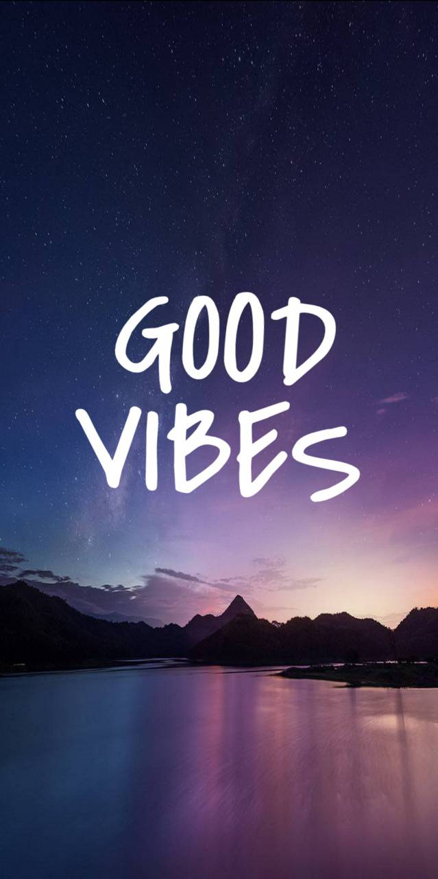 Good Vibes Wallpaper By Puppylover11 2e Free On Zedge