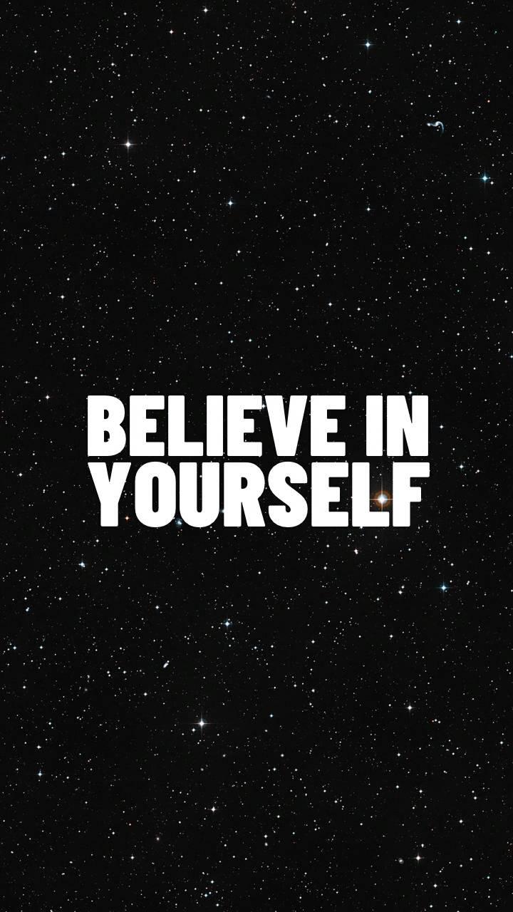 Believe In You Wallpaper By Cutestwallpapers Cf Free On Zedge