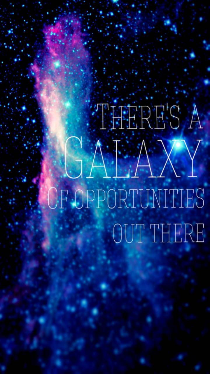 Galaxy Opportunities