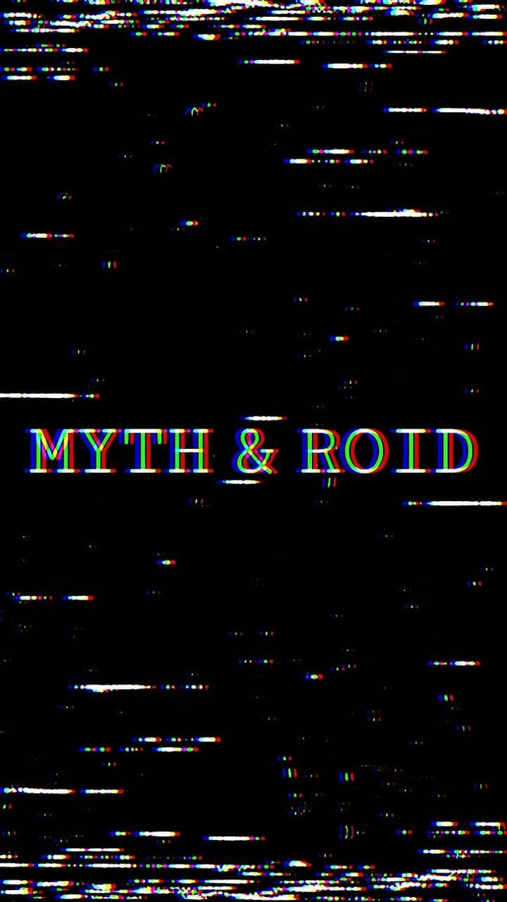 Myth and Roid