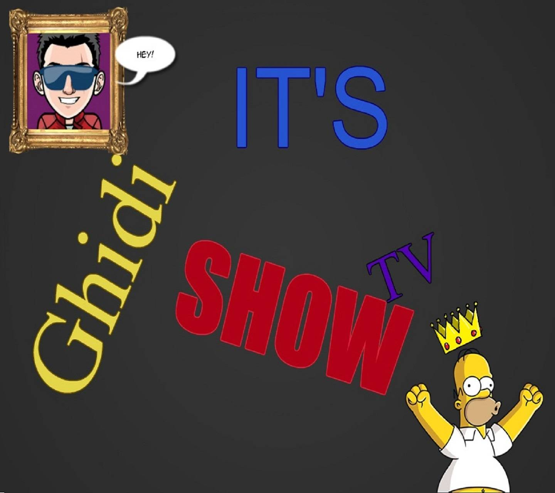 The Ghidi Show
