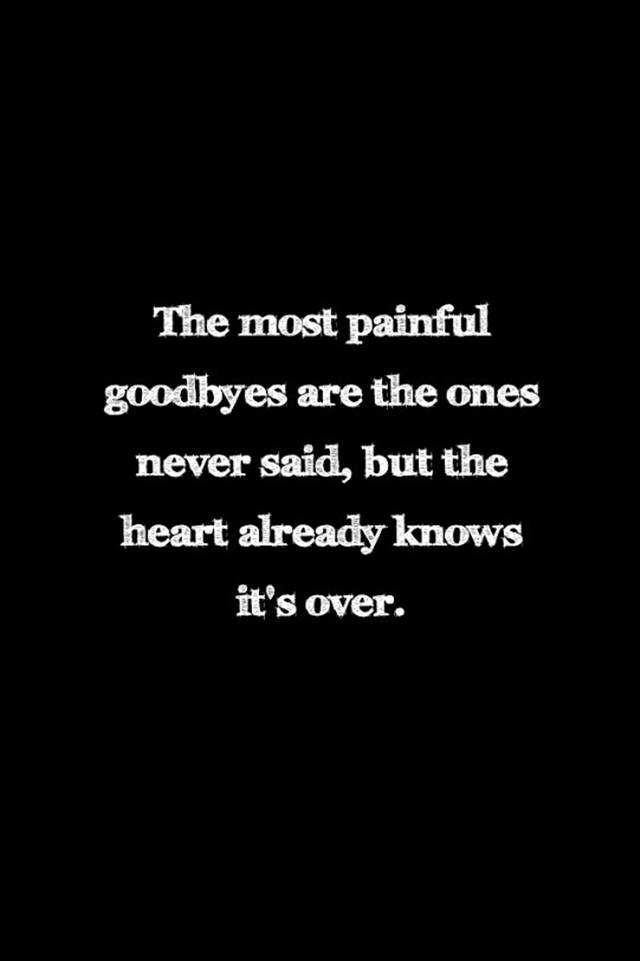 Painful Goodbyes