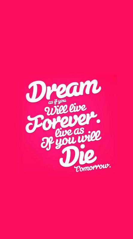 dream as if you will