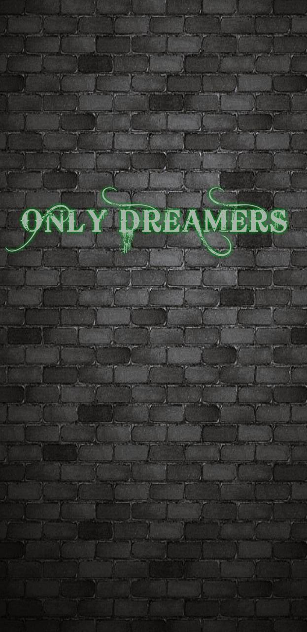 Only Dreamers