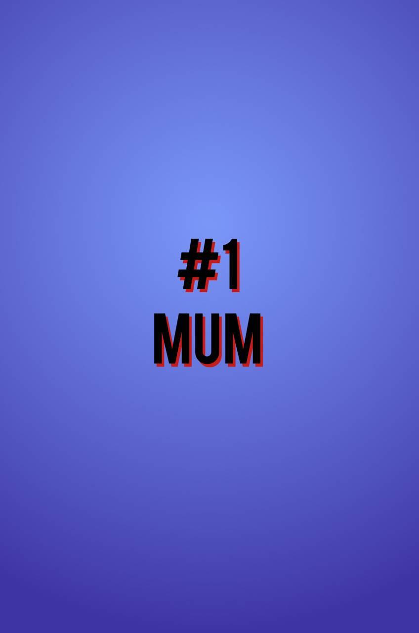 Number 1 mum