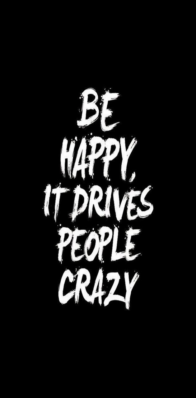 Happy Crazy People