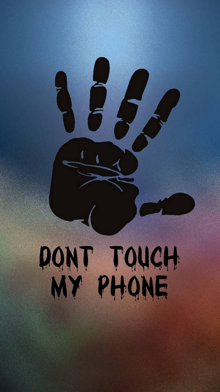 Donottouchmyphone