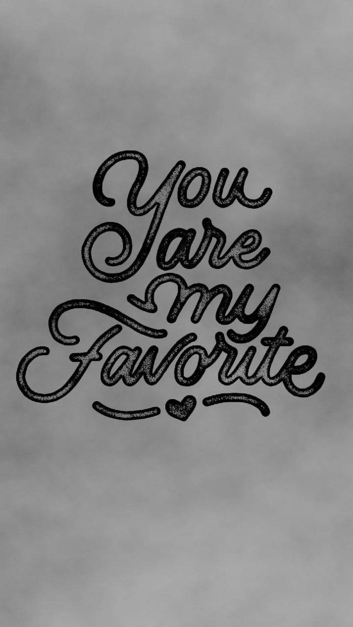 Your My Favorite