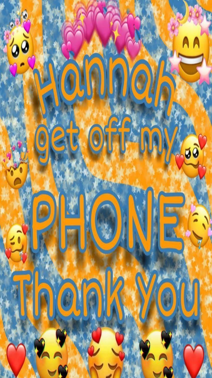 Hannah off phone