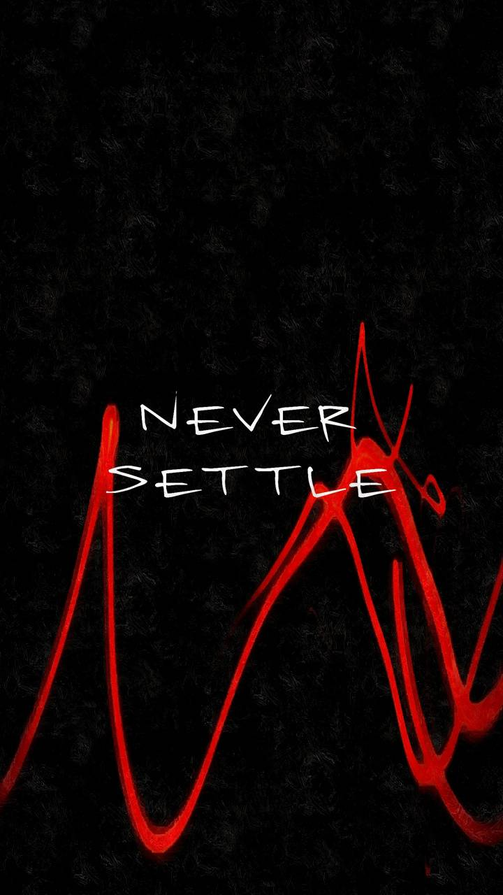 NeverSettle
