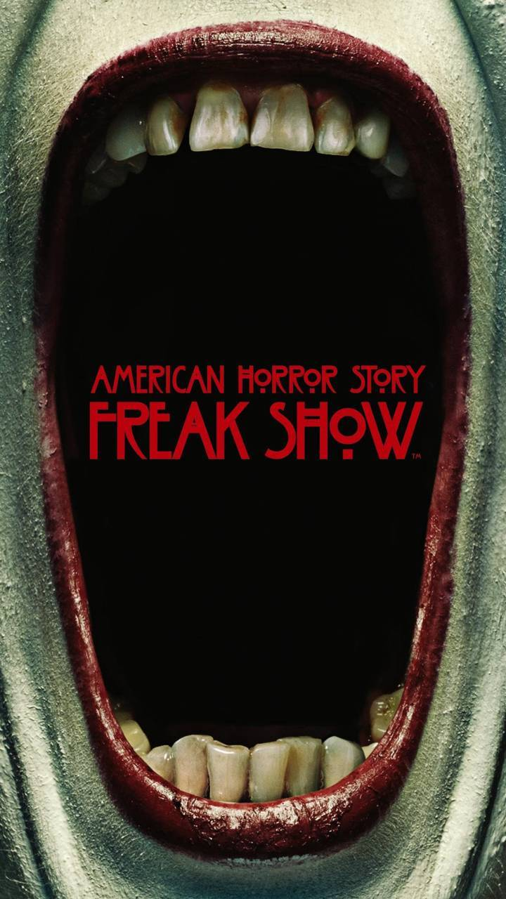 Freak Show Wallpaper By Freakywallpaper 0a Free On Zedge